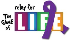 I'd change it to  - Life - not just a game. Support Relay for Life.
