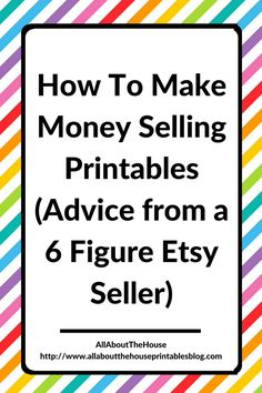 how to make money selling printables advice from 6 figure etsy seller graphic design tutorial ecourse handmade creative busines