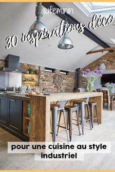 30 inspirations à copier pour une cuisine au style industriel - Val Kneel Home Staging Cuisine, Woman Bedroom, Salon Style, Home Decor Kitchen, Interior Decorating, Sweet Home, New Homes, Architecture, House Styles