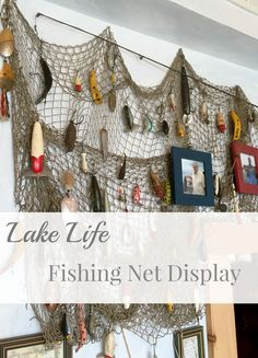 Seneca Lake Lake house - Fishing Tank - Ideas of Fishing Tank - Old fishing net to display lures or pictures Fishing Lures, Fishing Tips, Crappie Fishing, Carp Fishing, Ice Fishing, Fishing Tackle, Fishing Knots, Fishing Lure Decor, Rustic Fishing Decor