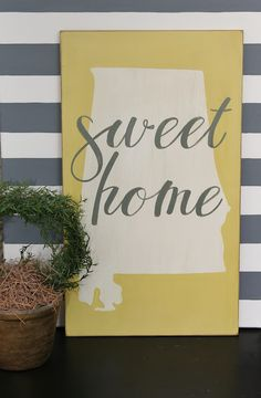 Your Home state with Sweet Home...c u t e! Funny thing... there really IS a Sweet Home, Oregon...