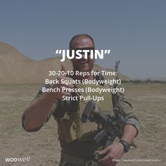 """""""Justin"""" WOD - 30-20-10 Reps for Time: Back Squats (Bodyweight); Bench Presses (Bodyweight); Strict Pull-Ups"""
