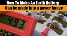 How To Make An Earth Battery - SHTF, Emergency Preparedness, Survival Prepping, Homesteading // would this be useful beyond the science fair project thing? Homestead Survival, Survival Prepping, Emergency Preparedness, Survival Skills, Survival Gear, Survival Supplies, Survival Equipment, Wilderness Survival, Radios