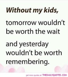 I love this. I love my kids so much.
