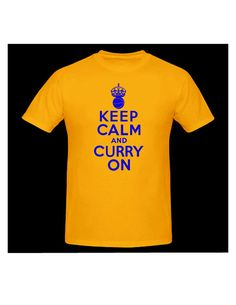 Keep Calm and Curry On TShirt. Golden State Warriors by TSL21, $18.00
