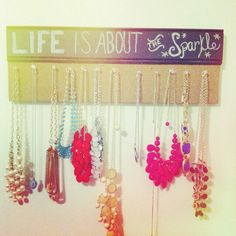 Life is about the sparkle. DIY necklace holder. #chalkboard #pin