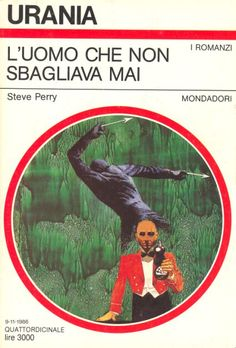 1035  L'UOMO CHE NON SBAGLIAVA MAI 9/11/1986  THE MAN WHO NEVER MISSED (1985)  Copertina di  Karel Thole   STEVE PERRY