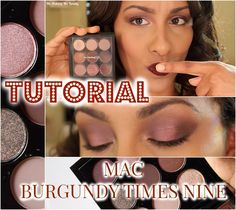 Tutorial: Eyes On MAC - Burgundy Times Nine