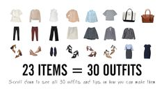 How to Make a 30-Day Work Capsule Wardrobe Pick a Color Palette + accessories six shirts five bottoms two jackets two dresses two bags six pairs of shoes