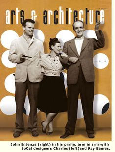 Arts & Architecture—infused by publisher John Entenza. With Charles and Ray Eames. #eames #midcenturymodern