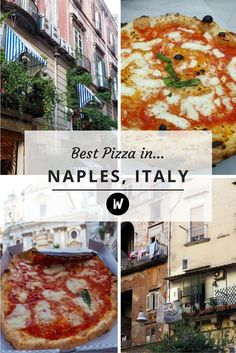 Where to find the Best Pizza in Naples                                                                                                                                                                                 More