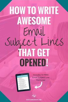 How to Write Awesome Email Subject Lines That Get Opened + grab the free email subject line formula cheat sheet! Click through to read more. http://www.hustleandgroove.com/email-subject-lines