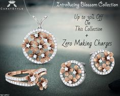 Enjoy Free Making Charges on our new Blossom Collection; #fashionstyle #exquisite #woman #trends #shopping #perfect #embrace #embracelove