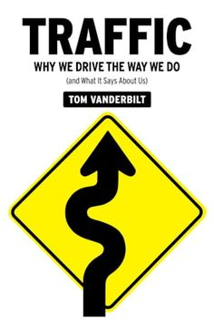 Traffic by Tom Vanderbilt on BookBub. A New York Times Notable BookOne of the Best Books of the YearThe Washington Post Book Club Books, Books To Read, My Books, Reading Lists, Book Lists, Bad Drivers, Malcolm Gladwell, Road Rage, Inspirational Books