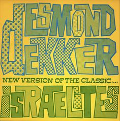Desmond Dekker, Israelites  Stiff Records/UK (1980)