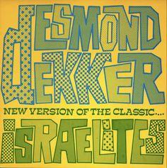 Desmond Dekker, Israelites  Stiff Records/UK (1980)