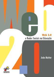 Artesanato Educacional: Web 2.0 e Redes Sociais na Educação