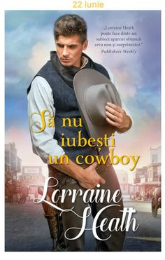 Să nu iubeşti un cowboy - Lorraine Heath - Seria Rebelii din Texas Amanda Quick Books, Sandra Brown, Lorraine, Scandal, Texas, Movies, Movie Posters, Romance Novels, Literatura