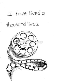 I have lived a thousand lives... in movies. by Brittany Cummings  #movielover #movie #nerd #redbubble #cummingsinkart  http://www.redbubble.com/people/cummingsinkart  If you want or like a color not shown, then message me and I can customize it for you!