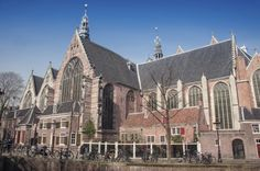 40 Unforgettable Things to Do in Amsterdam - admire oude kerk