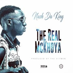 """@NashDaKing Is The Real McKhoya cc @TheHitmenMusic #ZimHipHop   After dropping the well-received Umshini Wami Nash Da King returns with his follow-up single The Real McKhoya produced by his now frequent producers The Hitmen. The Real McKhoya (a derivate form of """"the real McCoy"""" meaning the genuine article) is a lament about how FAKE most of the industry is and how Nash is the real deal. If the bars don't hit you where it hurts the instrumentation surely will. The irony of this track…"""