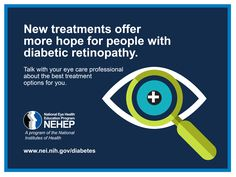 New treatments offer more hope for people with diabetic retinopathy. Please share this for National Diabetes Month!