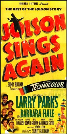 Starring in the radio version of the film were: Lux Radio Theater - 50-05-22 Jolson Sings Again - Al Jolson, Barbara Hale, William Demerest, Ludwig Donath, Milt Angold, Willard Waterman, William Johnstone , Herb Butterfield, Edward Marr, Howard McNear, George Neise, Charles Woolf, Lucille Alix, Dona Homer, Pauline Hunt, Becky Porter, Estelle Pardell, Walter Craig, Harold Davis, Eric Lord, Peter Rankin, Tom Sinnett, Charles Smith  CD #175M available from www.radioshowcds.com