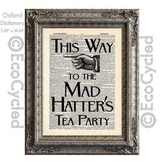 Mad Hatter's Tea Party Sign on Vintage Upcycled by EcoCycled