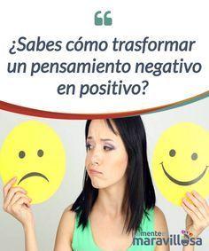 ¿Sabes cómo trasformar un pensamiento negativo en positivo? El cerebro no busca la verdad sino #sobrevivir. Conseguir hacer una pausa y no actuar por el primer #pensamiento que tengamos se ha vuelto #aprendizaje crucial #Psicología