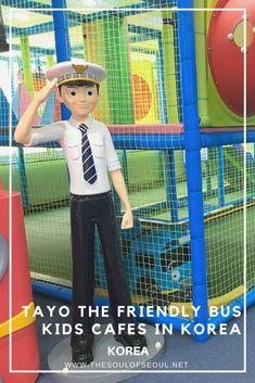Korea Kids Cafes: Tayo The Friendly Bus