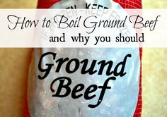 How and why to boil ground beef.