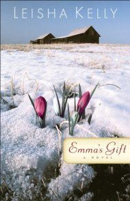 Emma's Gift: A Novel by Leisha Kelly ebook deal