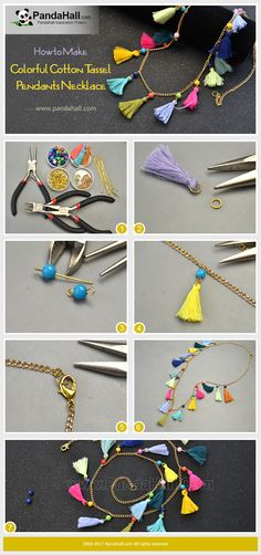 How to Make Colorful Cotton Tassel Pendants Necklace Use cotton thread tassels and jade beads to make some dangles with the help of jump rings and eyepins and connect these dangles onto the necklace chains. Finally you will get a featured necklace!