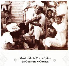 Canciones Tradicionales de La Costa Chica (Gro. y Oax.)