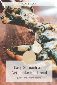 Spinach   Artichoke Flatbread (vegan) | www.maplealps.com Quick Easy Vegan, Vegan Recipes Easy, Raw Food Recipes, Sauce Recipes, Vegan Vegetarian, Vegetarian Recipes, Homemade Alfredo, Plant Based Breakfast, Homemade Lemonade