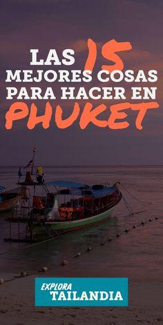 """Conocida como """"La Perla del Mar de Andaman"""", Phuket es una isla en Tailandia difícil del olvidar. Playas paradisíacas, paisajes asombrosos, pueblos y mercados exóticos, Phuket en Tailandia tiene entretenimiento de sobra. Aquí las 15 Mejores cosas para ver y hacer en la fantástica Phuket. #phuket #tailandia #los10mejores #playas #islas Travel Guides, Travel Tips, Travel Blog, Travel Stuff, Stuff To Do, Things To Do, Thailand, Places To Visit, Wanderlust"""
