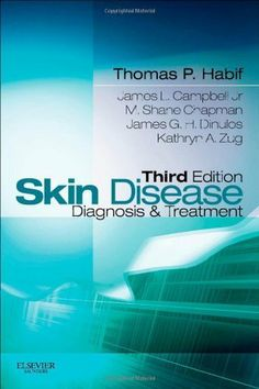 Skin Disease: Diagnosis and Treatment, 3e (Skin Disease: Diagnosis and Treatment (Habif))  Price : $70.00 http://www.titaniumstores.com/Skin-Disease-Diagnosis-Treatment-Habif/dp/0323077005