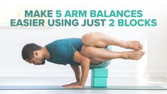 Make 5 Arm Balances Easier Using Just 2 Blocks Learn how blocks can help you get into crow, side crow, \ufefffirefly, and more. Bloc Yoga, Yoga Quotidien, Yoga Arm Balance, Yoga Props, Yoga Block, Yoga Moves, Restorative Yoga, Iyengar Yoga, Yoga Poses For Beginners