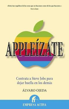 Appleízate // Álvaro Ojeda EMPRESA ACTIVA (Ediciones Urano)