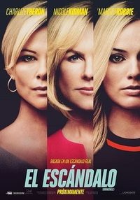 Directed by Jay Roach. With Charlize Theron, Nicole Kidman, Margot Robbie, John Lithgow. A group of women take on Fox News head Roger Ailes and the toxic atmosphere he presided over at the network. Hindi Movies, New Movies, Movies Online, Guy Ritchie, Clint Eastwood, Tom Hanks, Nicole Kidman, Latina, John Lithgow
