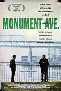 Monument Ave. -- A small time hoodlum is divided between his conscience and loyalty to his boss when his cousin is murdered.