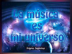 La música es mi universo