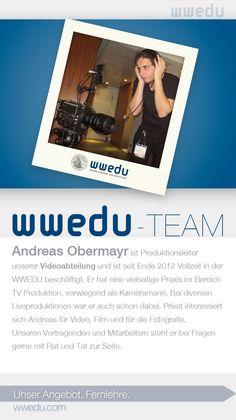 WWEDU-Team: Andreas Obermayr ist Produktionsleiter unserer Videoabteilung und ist seit Ende 2012 Vollzeit in der WWEDU beschäftigt. Er hat eine vielseitige Praxis im Bereich TV Produktion, vorwiegend als Kameramann. Bei diversen Liveproduktionen war er auch schon dabei. Privat interessiert  sich Andreas für Video, Film und für die Fotografie. Unseren Vortragenden und Mitarbeitern steht er bei Fragen gerne mit Rat und Tat zur Seite. 2 Kind, Dream Team, Andreas, September, Food, Not Interested, Business Accounting, Meal, Essen