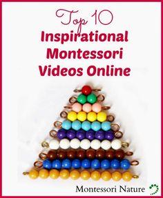 Top 10 Inspirational Montessori Videos Online. | Montessori Nature