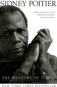 The Measure of a Man - Sidney Poitier