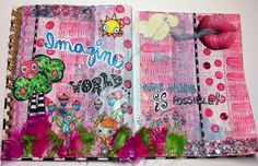 "Amy Bowerman art journal page - ""Imagine a World Where ANYTHING is Possible"""