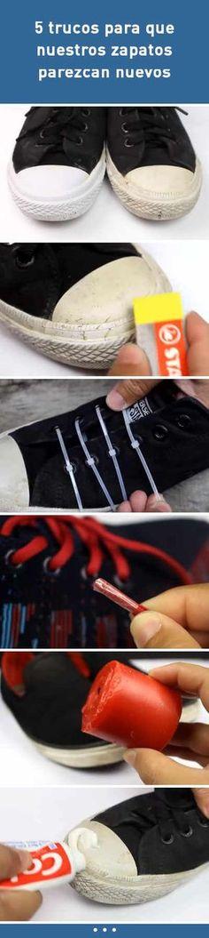 5 trucos para que nuestros zapatos parezcan nuevos #zapatos #tips #DIY #limpieza #cuidar