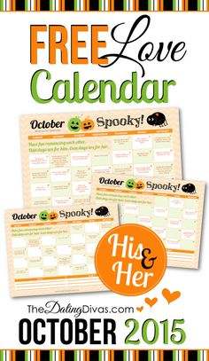 Your FREE October 2015 LOVE calendar is here.  Are you ready for a whole month of intentionally loving your spouse?  Just print it off and complete the little romance tip each day! www.TheDatingDivas.com