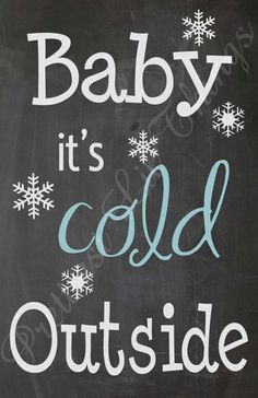 Shabby Chic Chalkboard Baby It's Cold by prettiestlilthings, $15.00