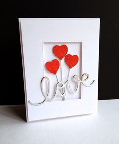 Love card - SSS die Big Love You; Would work for Valentine's Day or a Wedding card. Valentines Day Cards Handmade, Valentine Day Love, Valentine Crafts, Greeting Cards Handmade, Homemade Valentine Cards, Wedding Card Quotes, Wedding Cards, Heart Balloons, Heart Cards